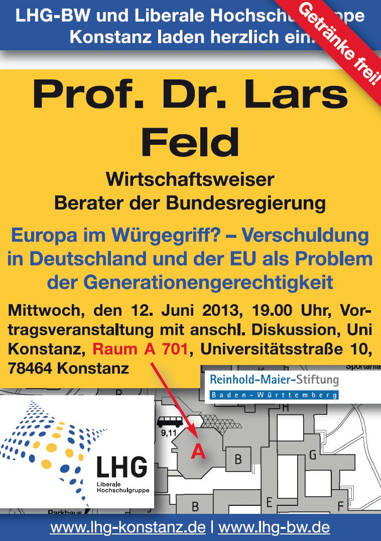 """Einladung zur Veranstaltung mit dem Wirtschaftsweisen Prof. Dr. Lars Feld an der Uni Konstanz: """"Europa im Würgegriff? – Verschuldung in Deutschland und der EU als Problem der Generationengerechtigkeit"""""""